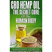 CBD HEMP OIL: The Secret Cure Of The Human Body