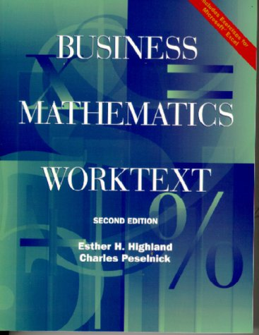 Business Mathematics Worktext (2nd Edition)