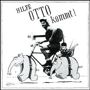 Hilfe, Otto kommt Hörspiel