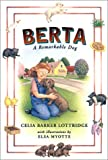 Berta, Celia Barker Lottridge, 0888994613
