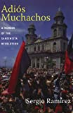 img - for Adi s Muchachos: A Memoir of the Sandinista Revolution (American encounters/global interactions) book / textbook / text book