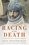 img - for Racing with Death: Douglas Mawson - Antarctic Explorer book / textbook / text book