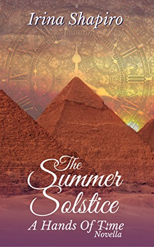 The Summer Solstice: A Hands of Time Novella (The Hands of Time Book - Time Solstice Of
