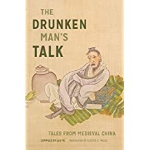 Amazon wilt l idema books the drunken mans talk tales from medieval china fandeluxe Choice Image