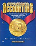 Accounting Multicolumn Journal Approach, Swanson and Gilbertson, Claudia B., 0538677007