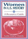 Women in U. S. History, Lyda Mary Hardy, 1563087693