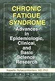 Chronic Fatigue Syndrome 9780789006974