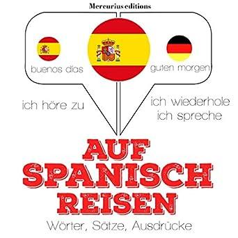Amazoncom Spanisch Sprechen Auf Reisen Ich Höre Zu Ich