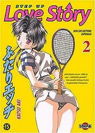 Step Up Love Story, tome 2 par Katsu Aki
