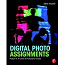 Digital Photo Assignments: Projects for All Levels of Photography Classes (Photography Educators Series)