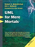 img - for UML for Mere Mortals book / textbook / text book