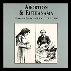 Abortion and Euthanasia