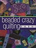 img - for Beaded Crazy Quilting book / textbook / text book