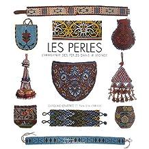 Perles (Les): Artisanat des perles dans le monde (L')