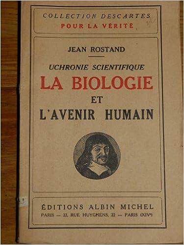 a1b48b5fec6016 Livres pour téléchargement gratuit en ligne Uchronie scientifique. La  biologie et l avenir humain