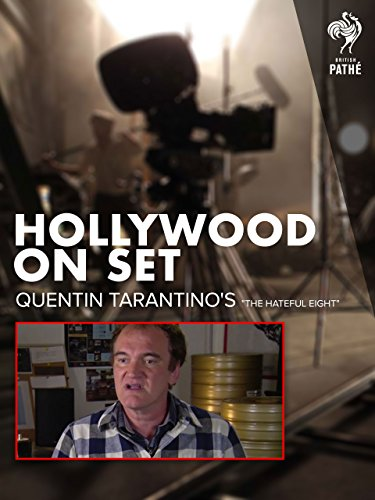Hollywood on Set: Quentin Tarantino's