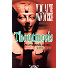 Thoutmosis t3 -royaume du sublime [r]