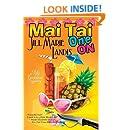 Mai Tai One on: The Tiki Goddess Mystery Series Book 1