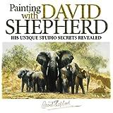 Painting With David Shepherd