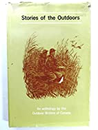 Stories of the Outdoors - An Anthology by…