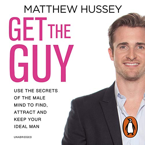 Get the Guy by Matthew Hussey.pdf