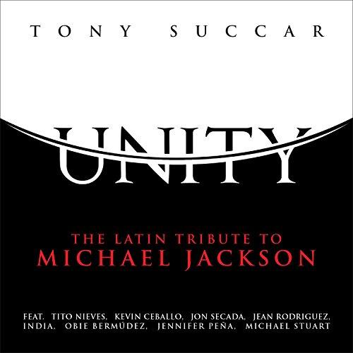 Unity: The Latin Tribute To Mi...