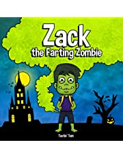 Zack the Farting Zombie: A Funny Read Aloud Halloween Picture Book For Kids and Adults About a Tooting Zombie, A Rhyming Halloween Story Book for Fall and Autumn