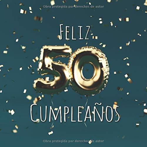 Amazon.com: Feliz 50 Cumpleaños: Libro de visitas con 110 ...