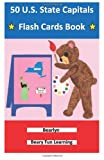 50 U. S. State Capitals Flash Cards Book, Bearlyn, 1480018635