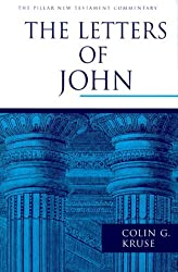 The Letters of John (PNTC) (Pillar New Testament Commentary Series)
