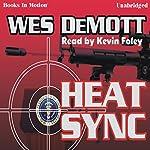 Heat Sync | Wes DeMott