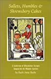 Sallets, Humbles and Shrewsbery Cakes, Ruth Anne Beebe and Ruth Beebe, 1567921817