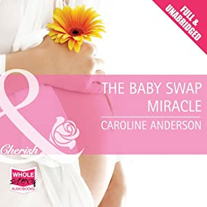 The Baby Swap Miracle Audiobook