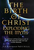 img - for The Birth of Christ: Exploding the Myth book / textbook / text book