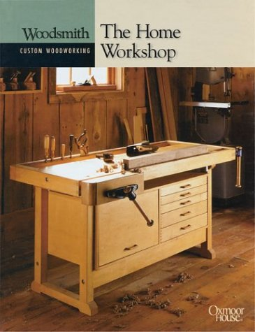 The Home Workshop (Woodsmith Custom