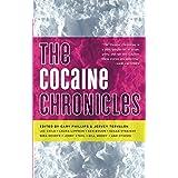 The Cocaine Chronicles (Drug Chronicles)