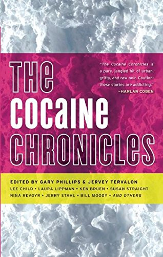 The Cocaine Chronicles (Drug Chronicles)