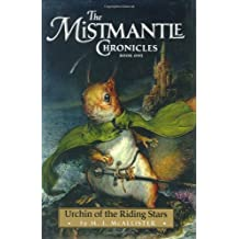 Urchin of the Riding Stars (Mistmantle Chronicles, Book 1)