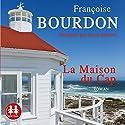 La Maison du Cap | Livre audio Auteur(s) : Françoise Bourdon Narrateur(s) : Sarah Jalabert