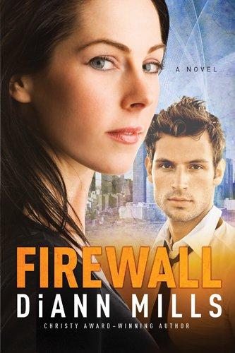 Firewall (FBI: Houston Book 1) by [Mills, DiAnn]
