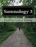 Somnology 3: Learn Sleep Medicine in One Weekend