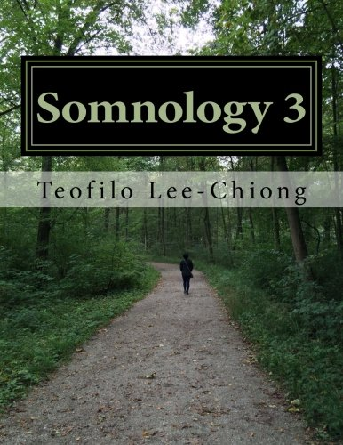 Somnology 3: Learn Sleep Medicine in One Weekend
