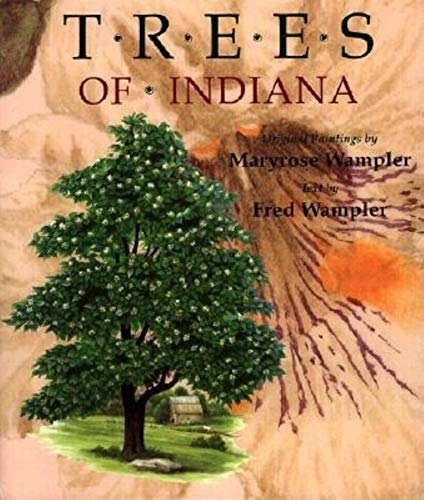 Trees of Indiana: Original Paintings by Maryrose ()