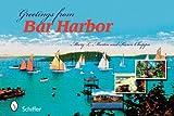 Greetings from Bar Harbor, Mary L. Martin and Karen Choppa, 0764329758