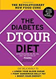 Diabetes DTOUR Diet: The Revolutionary New Food Cure