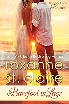 Barefoot in Lace (Barefoot Bay Brides Book 2) by [St. Claire, Roxanne]