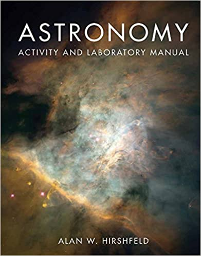 Astronomy activity and laboratory manual alan w hirshfeld astronomy activity and laboratory manual 1st edition fandeluxe Gallery