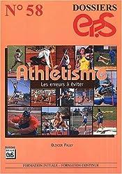 Athlétisme. : Les erreurs à éviter