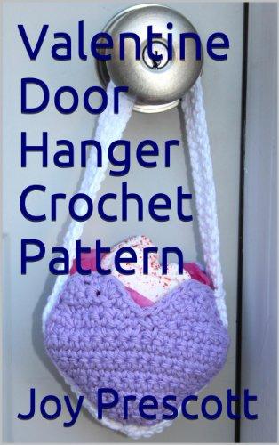 - Valentine Door Hanger Crochet Pattern