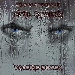 Evil Stalks